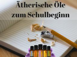 Webinar: Ätherische Öle zum Schulbeginn