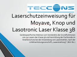 Webinar: Laserschutzeinweisung Lasotronic Moyave und Knop