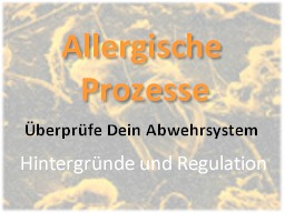 Webinar: Allergische Prozesse  Überprüfe Dein Abwehrsystem