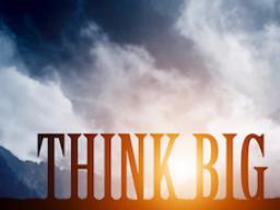 Webinar: THINK BIG