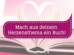 Webinar: Mach aus deinem Herzensthema ein Buch!