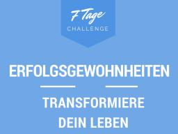Webinar: Erfolgsgewohnheiten - Transformiere dein Leben