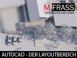 Webinar: AutoCAD 2D - Der Layoutbereich