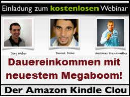 Webinar: Dauereinkommen mit  neuestem Megaboom: Amazon Kindle eBooks!