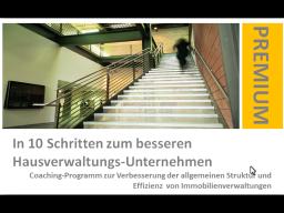 """Webinar: """"In 10 Schritten zur besseren + erfolgreichen Immobilienverwaltung"""""""