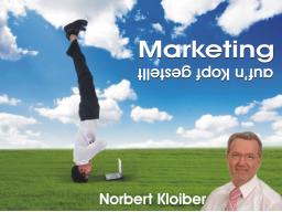 Webinar: Marketing auf den Kopf gestellt!