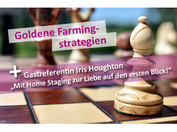 Webinar: Goldene Farmingstrategien & Home Staging