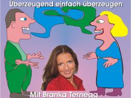 Webinar: Branka Ternegg - Überzeugend einfach überzeugen