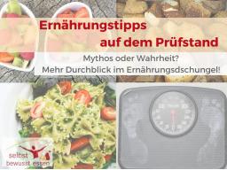 Webinar: Ernährungstipps auf dem Prüfstand