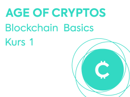 Webinar: Blockchain Basics - Age Of Cryptos - Kurs 1