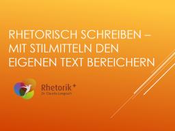 Webinar: Rhetorisch schreiben - mit Stilmitteln den eigenen Text bereichern