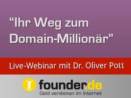 Webinar: Live-Webinar mit Dr. Oliver Pott: Die neuen Domains (.shop, .web) sind die Chance Ihres Lebens!