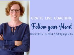Webinar: Follow your Heart - Gratis-Live-Coaching