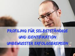 Webinar: Identifikation unbewusster Erfolgsbremsen