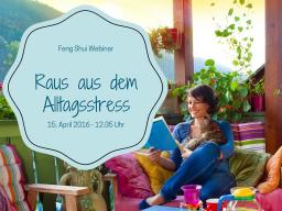 Webinar: Raus aus dem Alltagsstress: Lebe energiereich mit einfachen Feng Shui Tricks