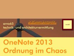 Webinar: OneNote 2013 - Endlich Ordnung im Chaos