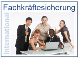 Webinar: Möglichkeiten zur Fachkräftesicherung und HR-Recruiting aus dem europäischen Ausland