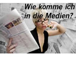 Webinar: Wie komme ich in die Medien? PR zum Selbermachen