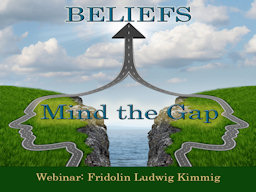 Webinar: Beliefs - Mind the Gap!