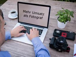Webinar: Fotograf (passives Einkommen) + Mehr Umsatz