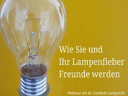 Webinar: Wie Sie und Ihr Lampenfieber Freunde werden