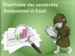 Webinar: PivotTable - das versteckte Analysetool in Excel