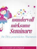 Wundervoll wirksame Seminare