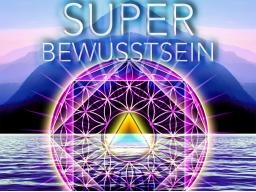 Webinar: SuperBewusstsein - Shift- 1 bis 11