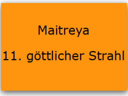 Webinar: Maitreya - Meister des 11. göttlichen Strahls