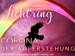 Webinar: LICHTRING  CORONA der Auferstehung