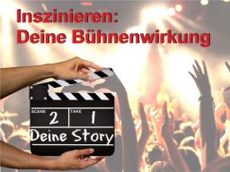 4 Wege, wie Du Deine Storys optimal auf Deine Bühnen bringst