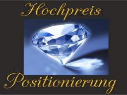Webinar: Hochpreis-Positionierung - der ultimative Wettbewerbsvorteil