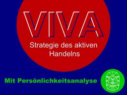 VIVA - Strategie des aktiven Handelns (mit Persönlichkeitsanalyse)
