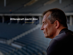 Willenskraft macht Sinn