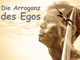 Webinar: Die kindliche Arroganz des Egos