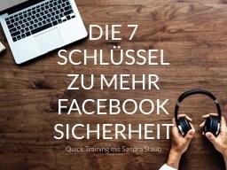 Webinar: Die 7 Schlüssel zu mehr Facebook Sicherheit