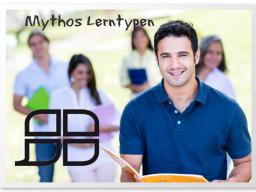 Mythos Lerntypen - Durch Teilnehmer zu Folgeaufträgen