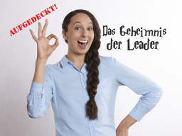 Aufgedeckt: Das Geheimnis der Leader