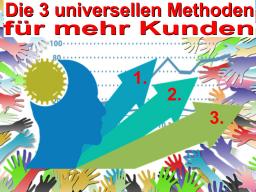Webinar: Die drei universellen Methoden zur Neukundengewinnung