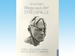 "Webinar: INFOWEBINAR ""Wege aus der STRESSFALLE"""
