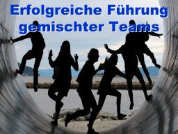 Erfolgreiche Führung gemischter Teams