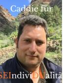 Caddie für SEIndiviDUalität Markus Maisel
