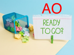 AO ready to go?