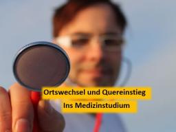 Webinar: Ortswechsel und Quereinstieg ins Medizinstudium.