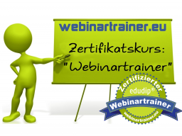 Zertifikatskurs: 'Webinartrainer' (Train the Trainer für Webinare)